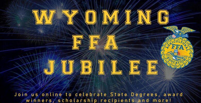 Wyoming FFA Jubilee